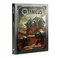 Adeptus Titanicus Loyalist Legios