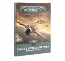 Aeronautica Imperialis : Rynn's World Air War Campaign Book