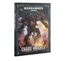 Codex : Chaos Knights (hardback)