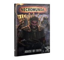 Necromunda - House of Faith
