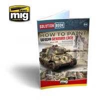 A.MIG-6503 - SOLUTION BOOK HOW TO PAINT WWII GERMAN LATE - MULTILINGUAL BOOK