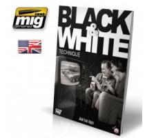A.MIG-6016 - BLACK & WHITE TECHNIQUE ENGLISH