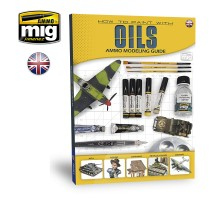 A.MIG-6043 - MODELLING GUIDE: HOW TO PAINT WITH OILS