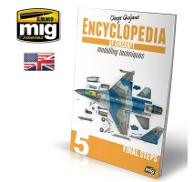 A.MIG-6054 - ENCYCLOPEDIA OF AIRCRAFT MODELLING TECHNIQUES - VOL.5 - FINAL STEPS