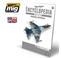 A.MIG-6055 - ENCYCLOPEDIA OF AIRCRAFT MODELLING TECHNIQUES - VOL.6 EXTRA - F16 AGRESSOR ENGLISH