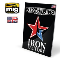 A.MIG-6104 - The Weathering Special: IRON FACTORY (English)