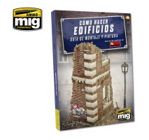 A.MIG-6135 - HOW TO MAKE BUILDINGS. BASIC CONSTRUCTION AND PAINTING GUIDE (English)