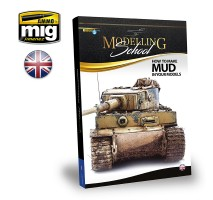 A.MIG-6210 - MODELLING SCHOOL - HOW TO MAKE MUD IN YOUR MODELS (English)